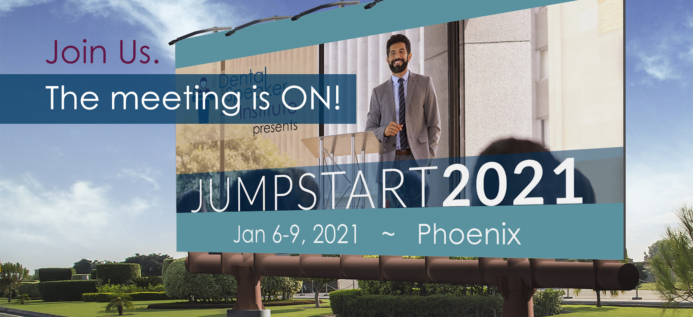 JUMPSTART2021 Meeting for dental speakers and consultants in Phoenix, AZ